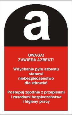 Znak Uwaga! Zawiera azbest (700-13)