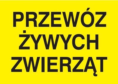 Znak Przewóz żywych zwierząt (702-66)