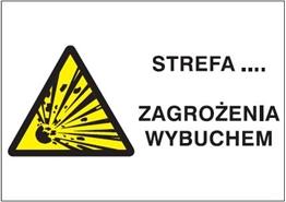 Obrazek dla kategorii Znak Strefa … zagrożenie wybuchem (wklejamy dowolne cyfry na zamóweinie klienta) (870-28)