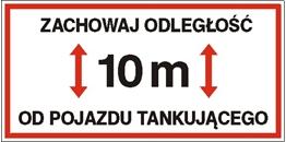 Obrazek dla kategorii Znak Zachowaj odległość 10 m od pojazdu tankującego (829-02)