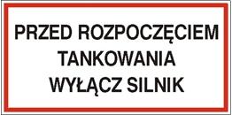 Obrazek dla kategorii Znak Przed rozpoczęciem tankowania wyłącz silnik (829-04)