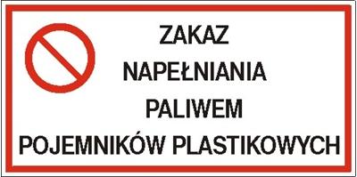 Znak Zakaz napełniania paliwem pojemników plastikowych (829-05)