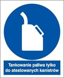 Obrazek dla kategorii Znak Tankowanie paliwa tylko do atestowanych kanistrów (829-25)