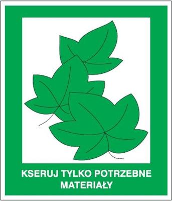 Znak Kseruj tylko potrzebne materiały(857-22)