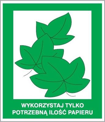 Znak Wykorzystaj tylko potrzebną ilość papieru(857-23)