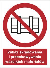 Obrazek dla kategorii Znak Zakaz składowania i przechowywania wszelkich materiałów (211-01)
