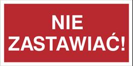 Obrazek dla kategorii Znak Nie zastawiać! (211-02)