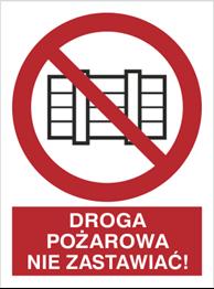 Obrazek dla kategorii Znak Droga pożarowa. Nie zastawiać! (211-03)