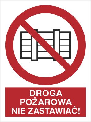 Znak Droga pożarowa. Nie zastawiać! (211-03)