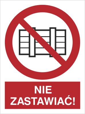 Znak Nie zastawiać! (211-04)