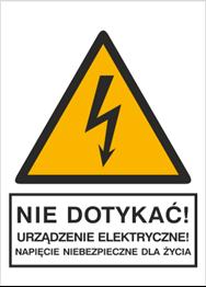 Obrazek dla kategorii Znak Nie dotykać! Urządzenie elektryczne! Napięcie niebezpieczne dla życia (330-01)