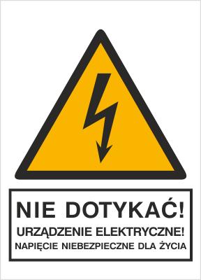 Znak Nie dotykać! Urządzenie elektryczne! Napięcie niebezpieczne dla życia (330-01)