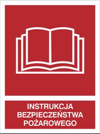 Obrazek dla kategorii Znak Instrukcja bezpieczństwa pożarowego (229-05)
