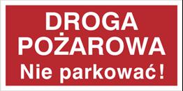 Obrazek dla kategorii Znak Droga pożarowa. Nie parkować! (812-03)