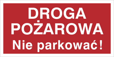 Znak Droga pożarowa. Nie parkować! (812-03)