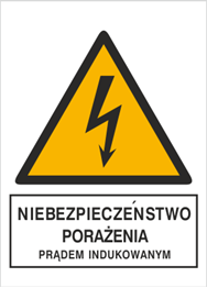 Obrazek dla kategorii Znak Niebezpieczeństwo porażenia prądem indukowanym (330-11)