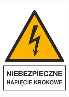 Znak Niebezpieczne napięcie krokowe (330-12)