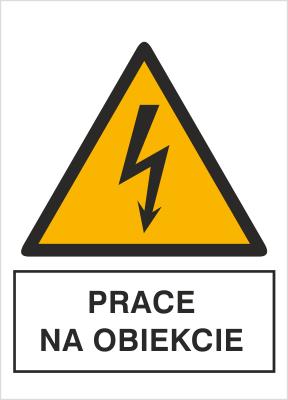 Znak Prace na obiekcie (330-15)