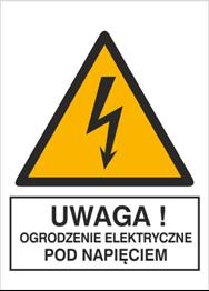 Obrazek dla kategorii Znak Uwaga! Ogrodzenie elektryczne pod napięciem (330-22)