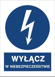 Obrazek dla kategorii Znak Wyłącz w niebezpieczeństwie (430-01)