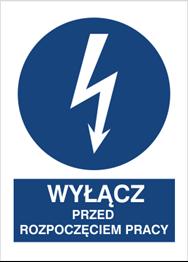 Obrazek dla kategorii Znak Wyłącz przed rozpoczęciem pracy (430-02)