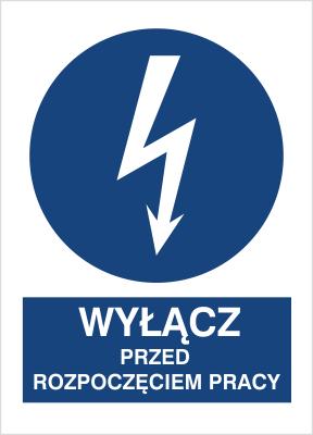Znak Wyłącz przed rozpoczęciem pracy (430-02)