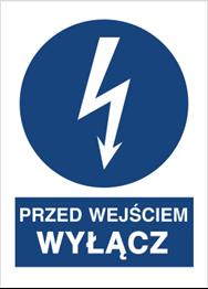Obrazek dla kategorii Znak Przed wejściem wyłącz (430-03)