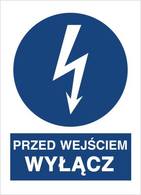 Znak Przed wejściem wyłącz (430-03)