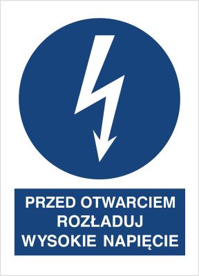 Znak Przed otwarciem rozładuj wysokie napęcie (430-06)