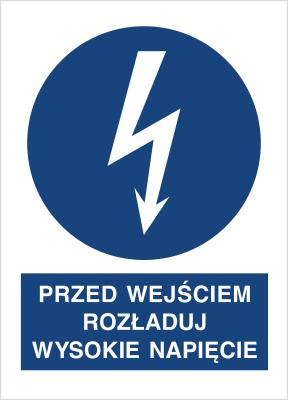 Znak Przed wyjściem rozładuj wysokie napięcie (430-07)
