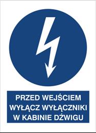 Obrazek dla kategorii Znak Przed wyjściem wyłącz wyłącznik w kabinie dźwigu (430-08)