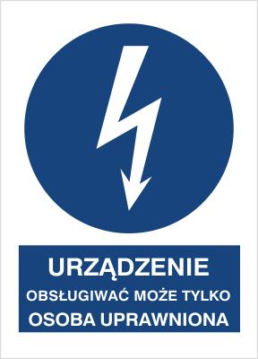 Znak Urządzenie może obsługiwać tylko osoba uprawniona (430-11)