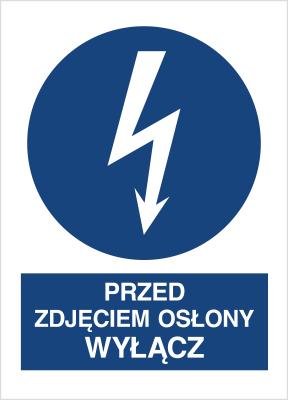 Znak Przed zdjęciem osłony wyłącz (430-15)