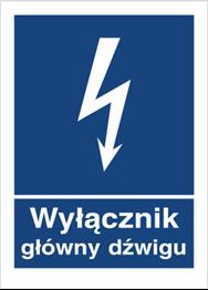 Obrazek dla kategorii Znak Wyłącznik główny dźwigu (530-03)