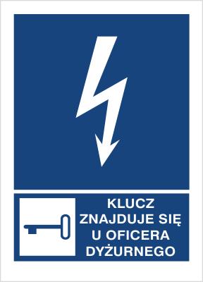 Znak Klucz znajduje się u oficera dyżurnego (530-23)