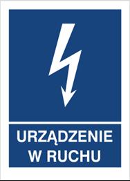 Obrazek dla kategorii Znak Urządznie w ruchu (530-24)