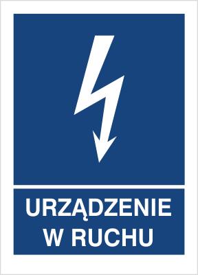 Znak Urządznie w ruchu (530-24)