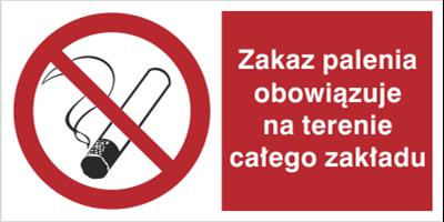 Znak Zakaz palenia obowiązuje na terenie całego zakładu (209-01)