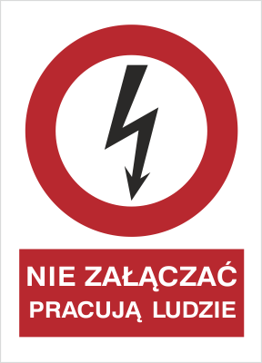 Znak Nie załączać pracują ludzie (630-02)