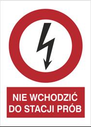 Obrazek dla kategorii Znak Nie wchodzićdo stacji prób (630-07)
