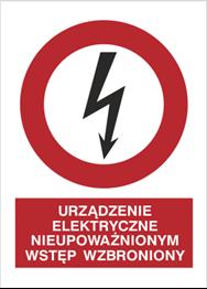 Obrazek dla kategorii Znak Urządznie el;ektryczne. Nieupoważnionym wstęp wzbroniony (630-12)