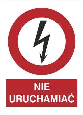 Znak Nie uruchamiać (630-13)