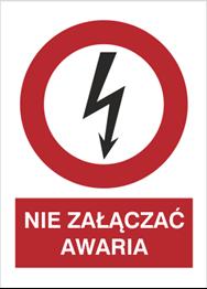 Obrazek dla kategorii Znak Nie załączać. Awaria (630-15)
