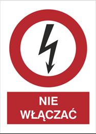 Obrazek dla kategorii Znak Nie włączać (630-16)