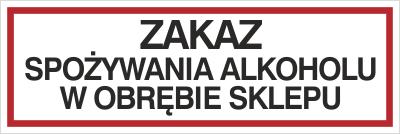 Zakaz spożywania alkoholu w obrębie sklepu (857-03)