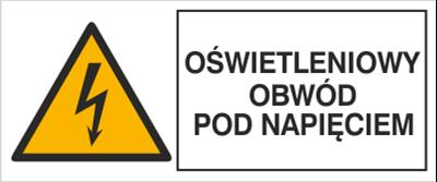 Znak Oświetleniowy obwód pod napięciem (330-07)