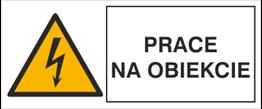 Obrazek dla kategorii Znak Prace na obiekcie (330-15)