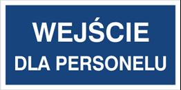 Obrazek dla kategorii Wejsćie dla personelu (816-02)
