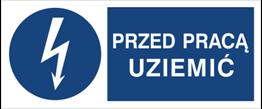 Obrazek dla kategorii Znak Przed pracą uziemić (430-05)