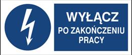 Obrazek dla kategorii Znak Wyłącz po zakończeniu pracy (430-19)